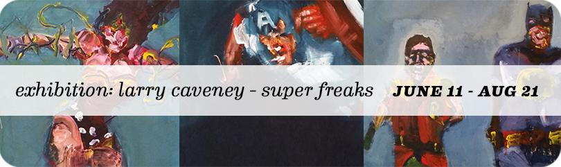 Larry Caveney - Super Freaks