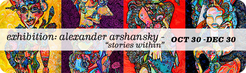 Alexander Arshansky Solo Show: Stories Within